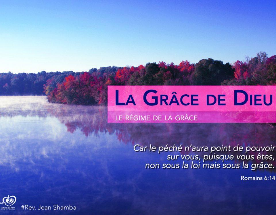 La Grâce de Dieu (3)