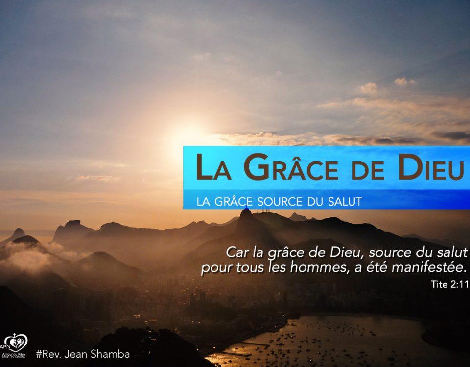 La Grâce de Dieu (2)