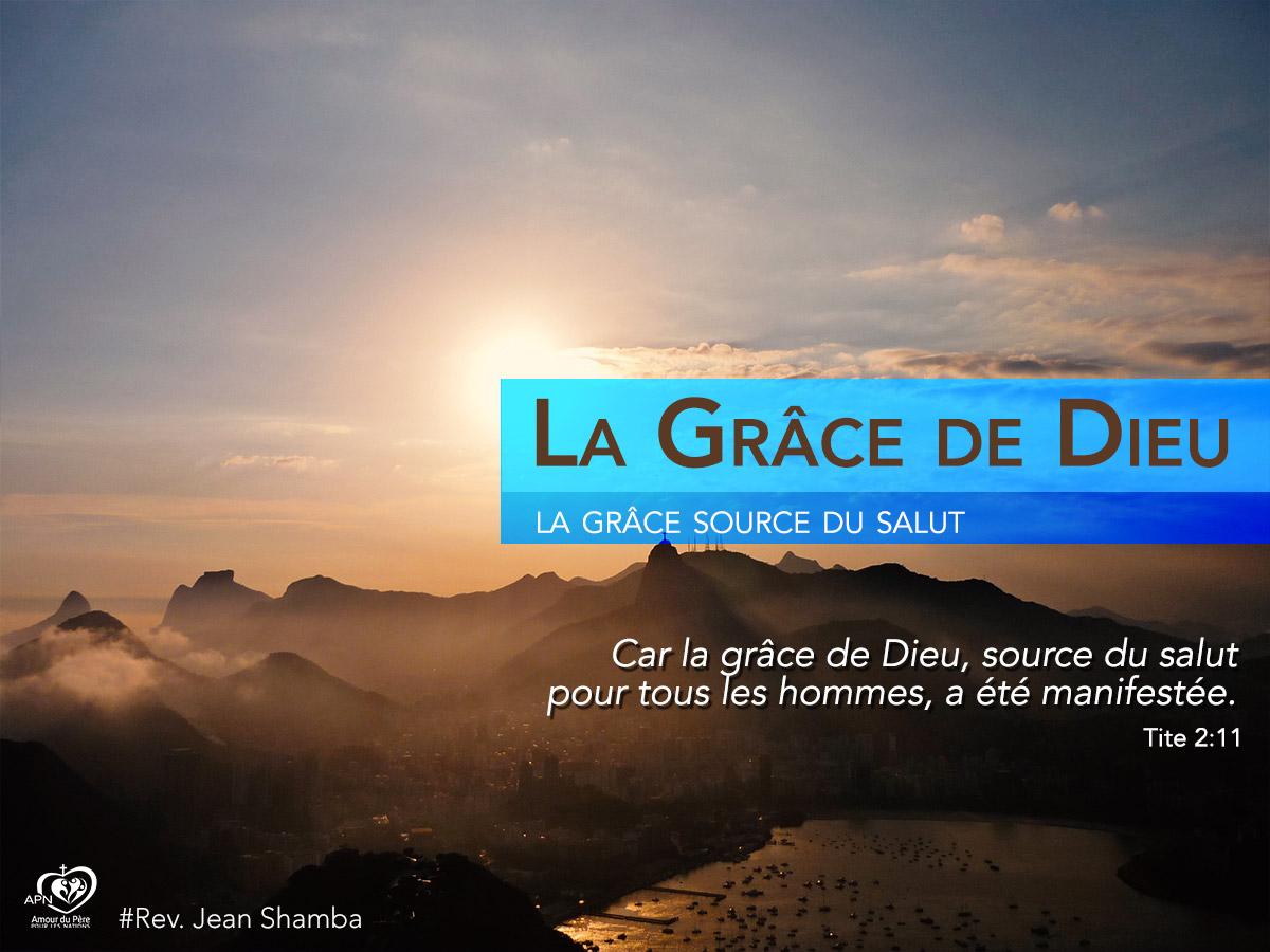 La Grâce de Dieu (2) - Jean Shamba Ministries