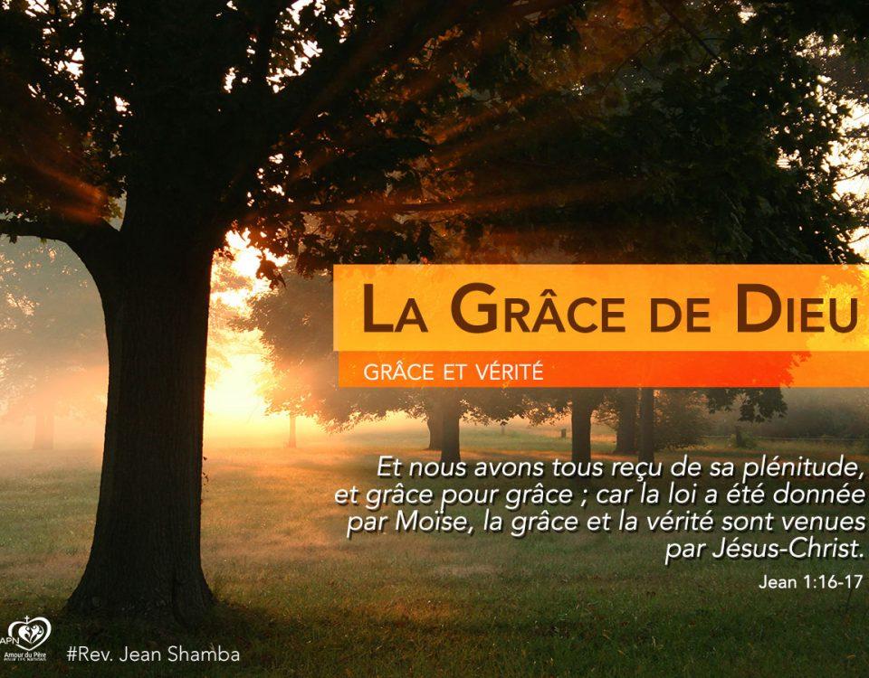 La Grâce de Dieu (1)